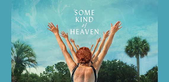 SOME KIND OF HEAVEN movie poster