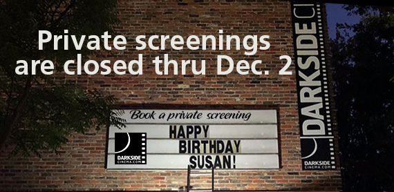 Link to PRIVATE SCREENINGS DETAILS at Darkside Cinema